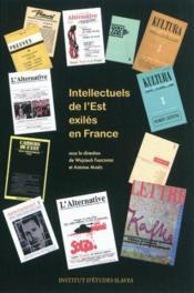 Intellectuels de l'est exilés en France - Couverture - Format classique