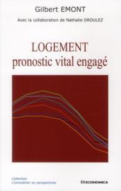Logement - pronostic vital engage - Couverture - Format classique