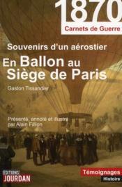 En ballon au siège de Paris ; carnets de guerre 1870 - Couverture - Format classique