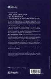 La dictature de Salazar face à l'émigration ; l'état portugais et ses migrants en France (1957-1974) - 4ème de couverture - Format classique