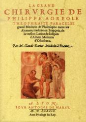 La grand chirurgie de Philippe Aoréole Théophraste Paracelse - Couverture - Format classique