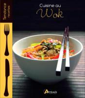 Cuisine au wok - Couverture - Format classique