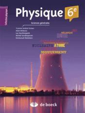 Physique ; 6ème ; livre de l'élève (2e édition) - Couverture - Format classique