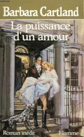 La Puissance D'Un Amour. - Couverture - Format classique