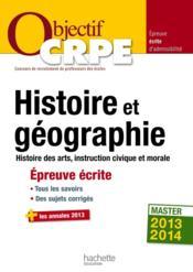Objectif Crpe ; Histoire/Géographie ; Epreuve Ecrite - Couverture - Format classique