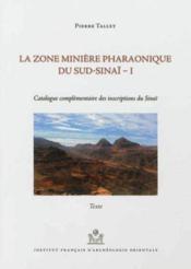Zone miniere pharaonique du sud sinai i 2vol - Couverture - Format classique