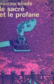 Le Sacre Et Le Profane. Collection : Idees N° 76 - Couverture - Format classique