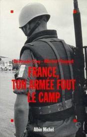 France. Ton Armee Fout Le Camp - Couverture - Format classique
