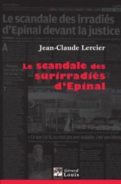 Le scandale des surirradiés d'Epinal - Couverture - Format classique