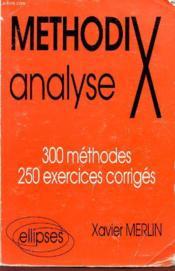 Methodix Analyse 300 Methodes 250 Exercices Corriges - Couverture - Format classique
