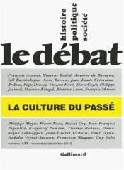 Revue Le Débat N.177 ; la culture du passé - Couverture - Format classique