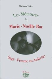 Les mémoires de Marie-Noëlle Bat - Couverture - Format classique