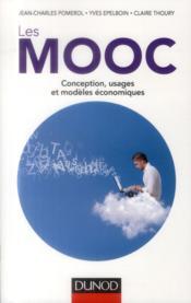 Les MOOC ; conception, usages et modèles économiques - Couverture - Format classique