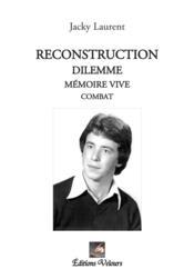 Reconstruction - Dilemme - Couverture - Format classique