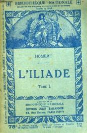 L'Iliade Tome 1. - Couverture - Format classique