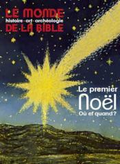 Le Monde De La Bible N.211 ; Le Premier Noël ; Où Et Quand ? - Couverture - Format classique
