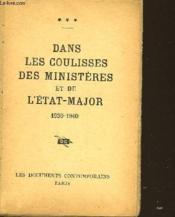 Dans Les Coulisses Des Ministeres Et De L'Etat Major 1930-1940 - Couverture - Format classique
