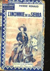L'Inconnue De La Sierra - Couverture - Format classique