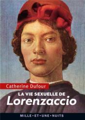 La vie sexuelle de Lorenzaccio - Couverture - Format classique