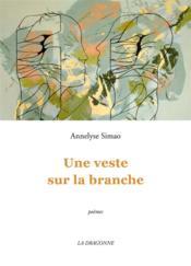 Une Veste Sur La Branche - Couverture - Format classique
