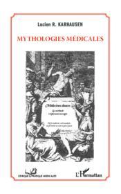 Mythologies médicales - Couverture - Format classique