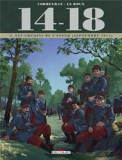 14-18 T.2 ; les chemins de l'enfer (septembre 1914) - Couverture - Format classique