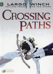 Largo Winch T.15 ; crossing paths - Couverture - Format classique