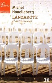Lanzarote et autres textes - Couverture - Format classique