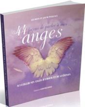 44 façons de parler à mes anges - Couverture - Format classique