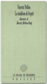 La tradition de l'esprit ; itinéraire de Maurice Merleau-Ponty - Couverture - Format classique