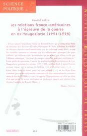 Les relations franco-americaines à l'épreuve de la guerre en ex-Yougoslavie (1991-1195) - 4ème de couverture - Format classique