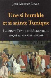Une si humble et si sainte tunique... - Couverture - Format classique