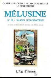 Melusine 3 Marges, Non-Frontieres - Couverture - Format classique
