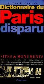 Dictionnaire du paris disparu - Intérieur - Format classique