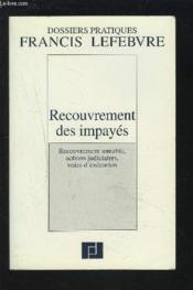 Recouvrement des impayes ; recouvrement amiable actions - Couverture - Format classique