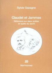Claudel Et James ; Reflexions Sur Deux Poetes En Quete Du Sacre - Intérieur - Format classique