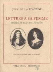 Oeuvres choisies ; lettres à sa femme - Couverture - Format classique