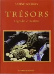 Tresors legendes et realites - Couverture - Format classique