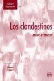 Los Clandestinos Mode D'Emploi - Intérieur - Format classique