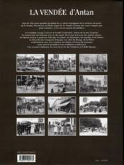 La Vendée d'antan ; la Vendée à travers la carte postale ancienne - 4ème de couverture - Format classique