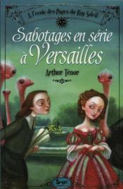Sabotages en série à Versailles - Couverture - Format classique