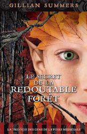 Le secret de la redoutable forêt t.3 - Couverture - Format classique