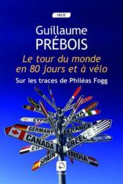 Le tour du monde en 80 jours et à vélo - Couverture - Format classique