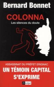Colonna, les silences du doute - Couverture - Format classique