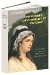 Mémoires de Charlotte Corday - Couverture - Format classique