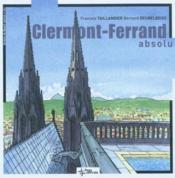 Clermont -ferrand absolu - Couverture - Format classique