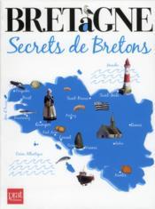 Bretagne ; secrets de bretons - Couverture - Format classique