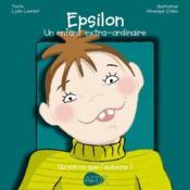 Epsilon : un enfant exta-ordinaire - Couverture - Format classique