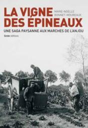 La vigne des épineux ; une saga paysanne aux marches de l'Anjou - Couverture - Format classique