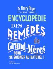 telecharger Encyclopedie des remedes de grands-meres – pour se soigner au naturel ! livre PDF/ePUB en ligne gratuit